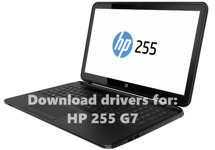 HP 255 G7 Download wireless driver webcam bluetooth audio touchpad